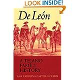 De Leon, a Tejano Family History