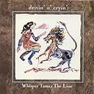 Whisper Tames the Lion