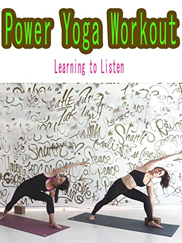 Power Yoga Workout : Learning to Listen on Amazon Prime Video UK