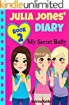 JULIA JONES' DIARY: My Secret Bully -...