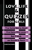 img - for Love, Life & Quizzes For Girls book / textbook / text book