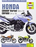 Honda CB600F/FS Hornet and CBF600 Service and Repair Manual: 1998 to 2006 (Haynes Service and Repair Manuals) Phil Mather