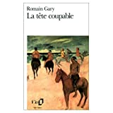 LaTete Coupable (French Edition) (0785911553) by Gary, Romain