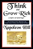 Napoleon Hill Think and Grow Rich Complete and Unabridged