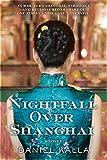 img - for Nightfall Over Shanghai book / textbook / text book