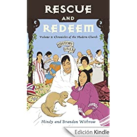 Rescue and Redeem (History Lives)