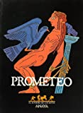 img - for Prometeo (Sendero De Los Mitos) (Spanish Edition) book / textbook / text book