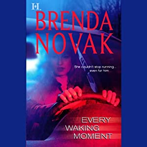 Every Waking Moment | [Brenda Novak]