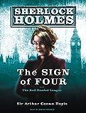 The Sign of Four (Sherlock Holmes) Sir Arthur Conan Doyle