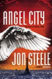 Angel City (The Angelus Trilogy)