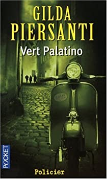 Vert Palatino : Un printemps meurtrier par Piersanti