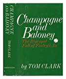 Champagne and baloney: The rise and fall of Finleys As
