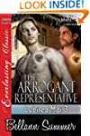 The Arrogant Representative [Lubirea...