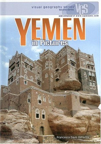 Yemen in Pictures (Visual Geography (Twenty-First Century))
