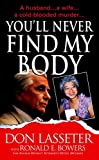 You'll Never Find My Body
