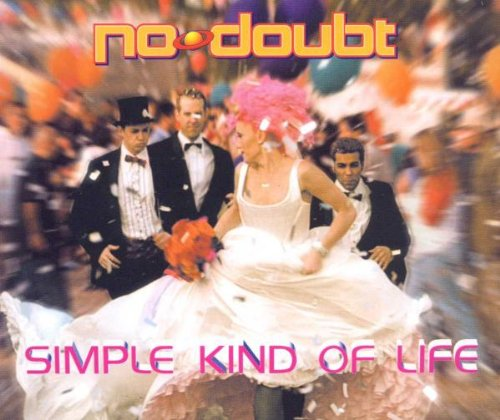 No Doubt - Simple Kind Of Life - Zortam Music