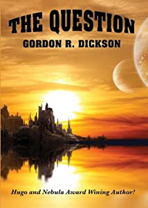 The Question by Gordon R. Dickson