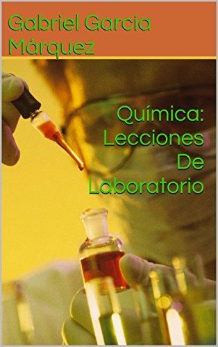 Química: Lecciones De Laboratorio