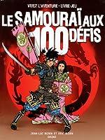 Le samouraï aux 100 défis