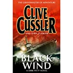 Black Wind (       UNABRIDGED) by Clive Cussler, Dirk Cussler Narrated by Scott Brick