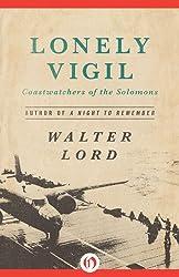 Lonely Vigil: Coastwatchers of the Solomons (Open Road Media)