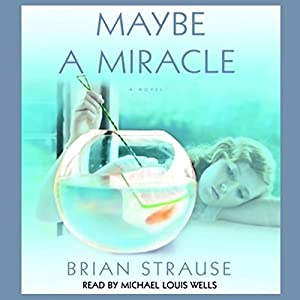 Maybe a Miracle Audiobook