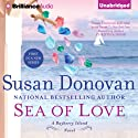 Sea of Love: A Barberry Island Novel, Book 1 (       UNABRIDGED) by Susan Donovan Narrated by Amy McFadden
