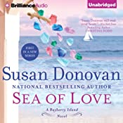 Sea of Love: A Barberry Island Novel, Book 1 | [Susan Donovan]