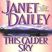 This Calder Sky: Calder Saga, Book 3 | Janet Dailey