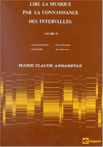 Arbaretaz : lire la musique par la connaissance des intervalles vol 2