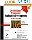 Certified Lotus Professional: Application Development Study Guide