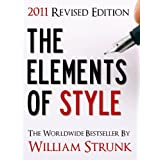 THE ELEMENTS OF STYLE (UPDATED 2011 EDITION) ~ William Strunk
