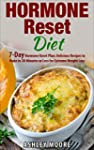 Hormone Reset Diet: 7-Day Hormone Res...