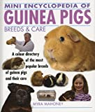 Myra Mahoney Mini Encyclopedia of Guinea Pigs