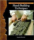 cover of Hand-Building Techniques (Ceramics Class)