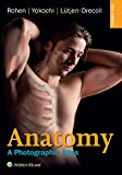 img - for Anatomy: A Photographic Atlas (Color Atlas of Anatomy a Photographic Study of the Human Body) book / textbook / text book