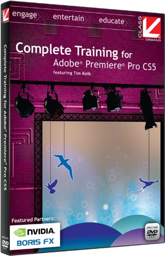 Class On Demand Complete Training With Adobe Premiere Pro Cs5 Educational Training Tutorial Dvd-Rom With Tim Kolb 99904