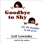 Goodbye to Shy: For the Bashful in all of Us | [Leil Lowndes]