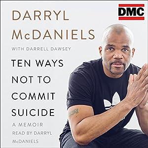 Ten Ways Not to Commit Suicide Audiobook
