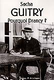 echange, troc Philippe Crocq, Jean Mareska - Sacha Guitry : Pourquoi Drancy ?