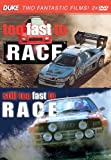 Too Fast To Race & Still Too Fast To Race (2 DVD Set)
