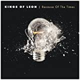 "Because of the Timesvon ""Kings of Leon"""