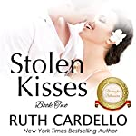 Stolen Kisses: The Barrington Billionaires, Book 2 | Ruth Cardello