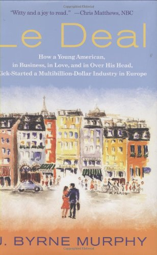 Le Deal: How a Young American, in Business, in