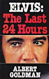 img - for Elvis: the Last 24 Hours book / textbook / text book