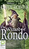 The Wizard of Rondo (Rondo Series)