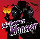My Favorite Monster ※初回限定盤(CD+DVD)