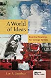 img - for A World of Ideas: Essential Readings for College Writers book / textbook / text book