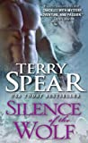 Silence of the Wolf (Heart of the Wolf) by Terry Spear