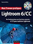 Maxi Travaux pratiques Lightroom 6/CC...